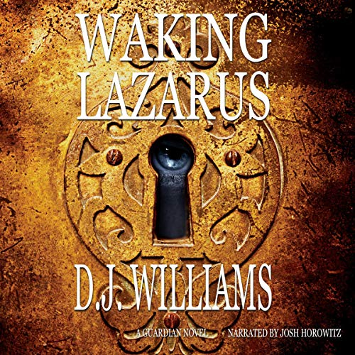 Waking Lazarus Audiobook By D.J. Williams cover art