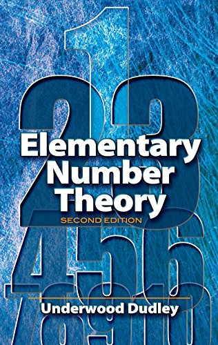 Compare Textbook Prices for Elementary Number Theory: Second Edition Dover Books on Mathematics Second Edition ISBN 9780486469317 by Underwood Dudley