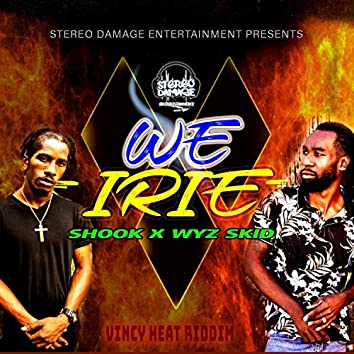 We Irie (feat. Shook)