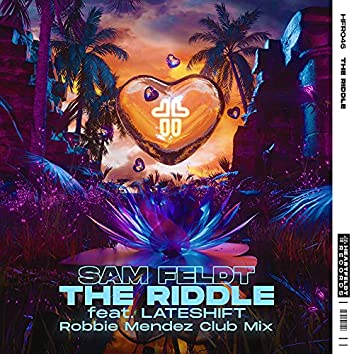 The Riddle (feat. Lateshift) [Robbie Mendez Club Mix]