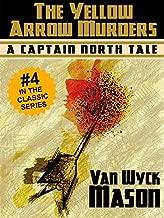 Captain Hugh North 04: The Yellow Arrow Murders
