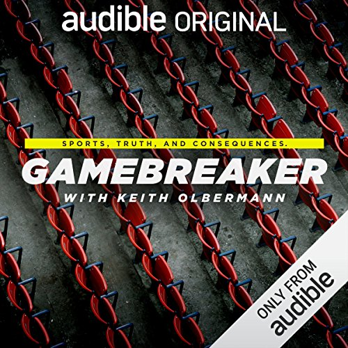 Gamebreaker with Keith Olbermann (Original Podcast) Titelbild
