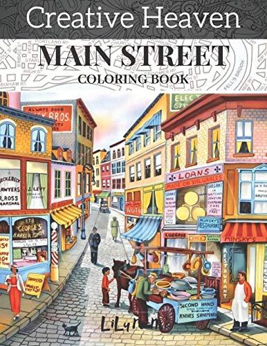 creative heaven main street coloring Book: creative haven coloring adult coloring book