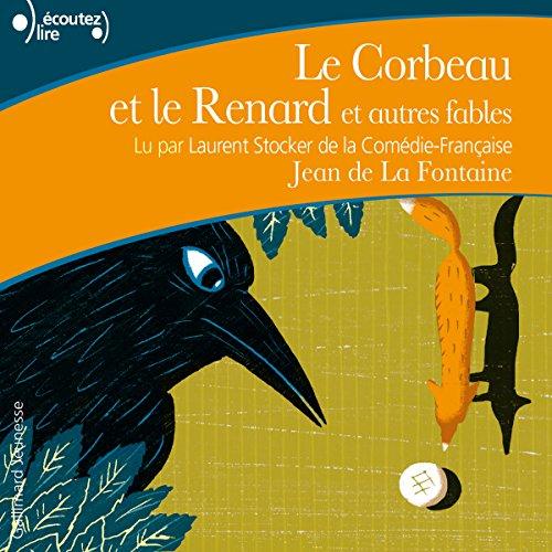 Le Corbeau et le Renard et autres fables audiobook cover art
