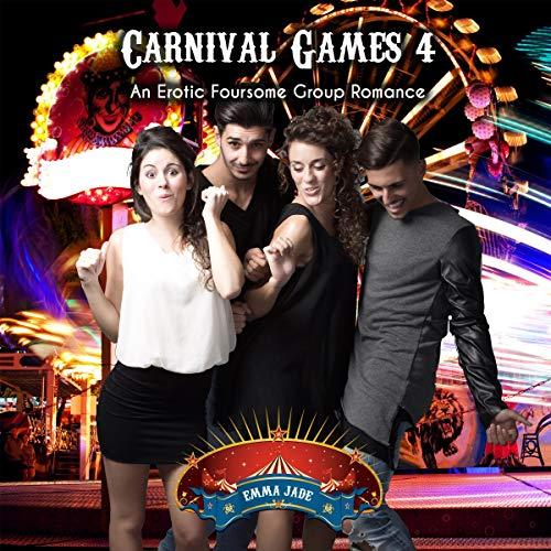 Couverture de Carnival Games 4: An Erotic Foursome Group Romance