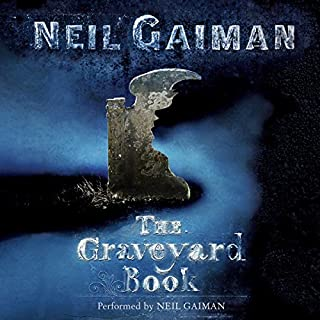 The Graveyard Book                   By:                                                                                                                                 Neil Gaiman                               Narrated by:                                                                                                                                 Neil Gaiman                      Length: 7 hrs and 43 mins     13,082 ratings     Overall 4.6