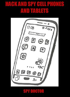 Hack and spy android cell phones and tablets