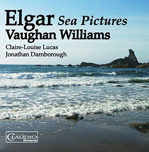 エルガー:歌曲集「海の絵」 他
