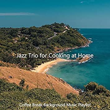 Jazz Trio for Cooking at Home
