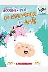 Noisette : Licorne et Yeti : N° 1 - De nouveaux amis (Unicorn and Yeti) Paperback