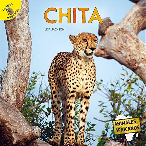 Chita: Cheetah (Animales africanos (African Animals)) (Spanish Edition)