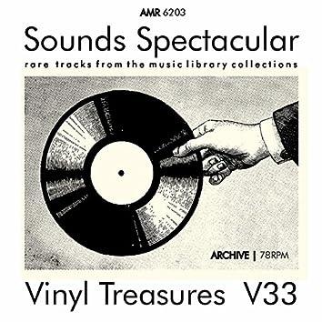 Sounds Spectacular: Vinyl Treasures, Volume 33