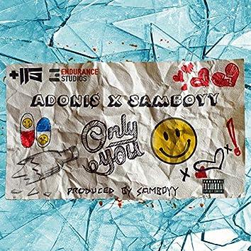 Only You (feat. Samboyy)