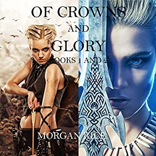 Of Crowns and Glory     Slave, Warrior, Queen and Rogue, Prisoner, Princess: Books 1 and 2              By:                                                                                                                                 Morgan Rice                               Narrated by:                                                                                                                                 Wayne Farrell                      Length: 13 hrs and 29 mins     2 ratings     Overall 4.5