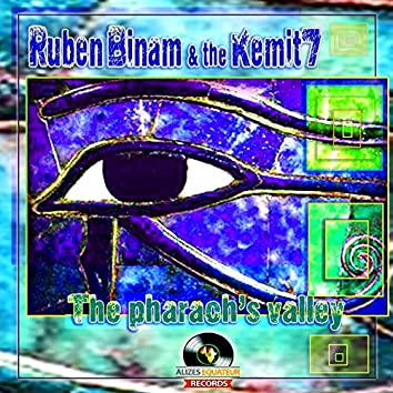 The Pharaoh's Valley (feat. The Kemit 7)