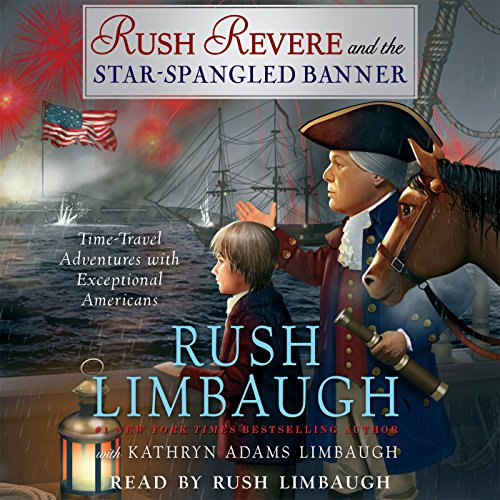 Rush Revere and the Star-Spangled Banner audiobook cover art