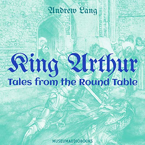 King Arthur: Tales from the Round Table cover art