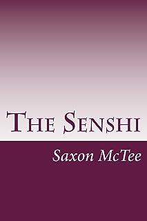 The Senshi: By: Saxon McTee (English Edition)