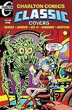 Charlton Comics Classic Covers: Heroes Horror Sci-Fi Romance Western (Volume 1)