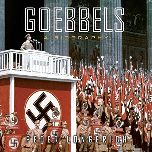 Goebbels: A Biography                   By:                                                                                                                                 Peter Longerich,                                                                                        Alan Bance - translator,                                                                                        Jeremy Noakes - translator,                   and others                          Narrated by:                                                                                                                                 Simon Prebble                      Length: 28 hrs and 46 mins     194 ratings     Overall 4.2