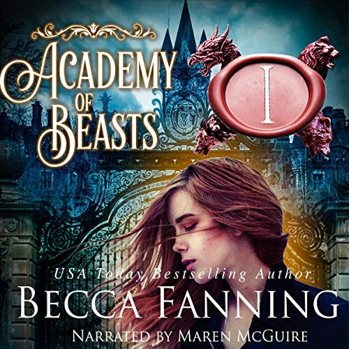 Academy of Beasts I Audiobook By Becca Fanning cover art