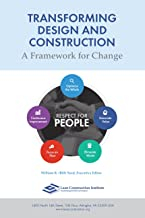 Transforming Design and Construction: A Framework for Change