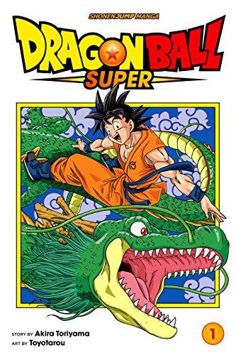 Dragon Ball Super, Vol. 1: Warriors From Universe 6! (English Edition)