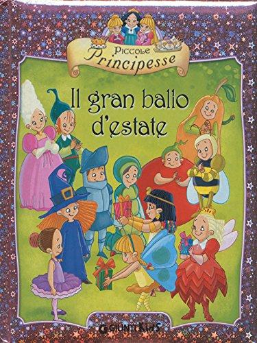 Piccole Principesse. Il gran ballo d'estate