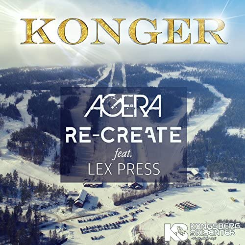 Agera, Re-Create & Kongsberg Skisenter feat. Lex Press