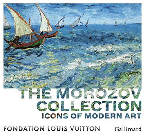 Icons of Modern Art: The Morozov collection
