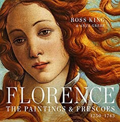 Florence The Paintings Frescoes 1250 1743