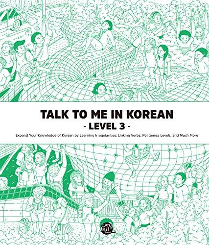Level 3 Korean Grammar Textbook (Talk To Me In Korean Grammar Textbook) (English Edition)