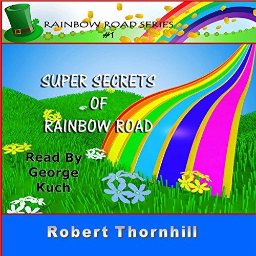 Couverture de Super Secrets of Rainbow Road