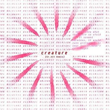 Creature (Remix)