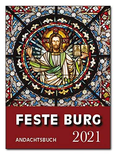 Feste-Burg-Kalender Andachtsbuch 2021: Tägliche Andachten und Gebete