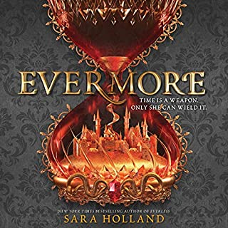 Evermore                   Written by:                                                                                                                                 Sara Holland                               Narrated by:                                                                                                                                 Eileen Stevens                      Length: 9 hrs and 1 min     8 ratings     Overall 4.0