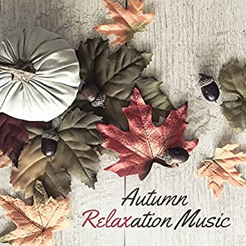 Autumn Relaxation Music – Classical Music, Rest Time, Ambient Piano, Relaxation 2017