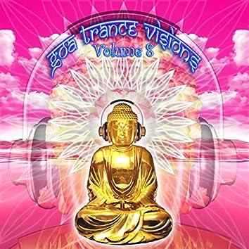 Goa Trance Missions v.8 (Best of Psy Techno, Hard Dance, Progressive Tech House Anthems)
