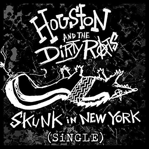 Houston and the Dirty Rats