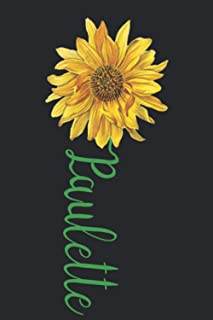 Paulette: A cute sunflower floral personalized Lined notebook gift idea for Women or little girls named Paulette to make h...