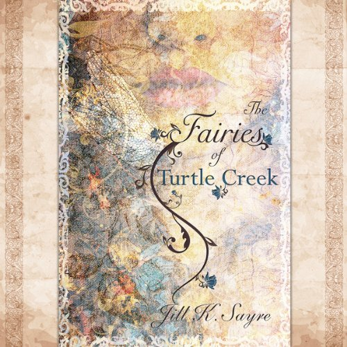 The Fairies of Turtle Creek audiobook cover art