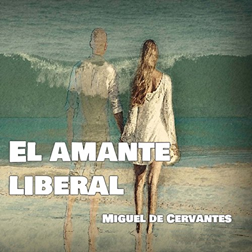 El Amante Liberal [The Liberal Lover]                   By:                                                                                                                                 Miguel de Cervantes                               Narrated by:                                                                                                                                 Enrique Aparicio Robles                      Length: 1 hr and 36 mins     Not rated yet     Overall 0.0