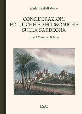 Considerazioni politiche ed economiche sulla Sardegna
