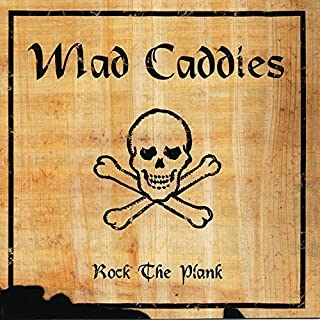 Rock the Plank by Mad Caddies (2001-04-10)