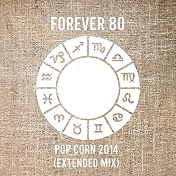 Pop Corn 2014 (Extended Mix)