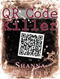 book cover art for QR Code Killer by SHanna Hatfield