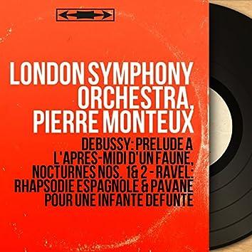 Debussy: Prélude à l'après-midi d'un faune, Nocturnes Nos. 1 & 2 - Ravel: Rhapsodie espagnole & Pavane pour une infante défunte (Mono Version)