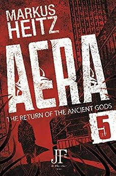 Aera Book 5: The Return of the Ancient Gods by [Markus Heitz, Emily Gunning]