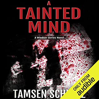 A Tainted Mind     Windsor Series              By:                                                                                                                                 Tamsen Schultz                               Narrated by:                                                                                                                                 Katina Kalin                      Length: 11 hrs and 27 mins     3 ratings     Overall 5.0