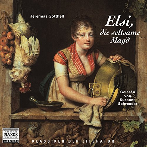 Elsi, die seltsame Magd audiobook cover art